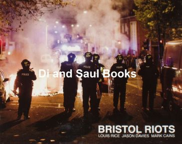 Bristol Riots, by Louis Rice, Jason Davies and Mark Cains